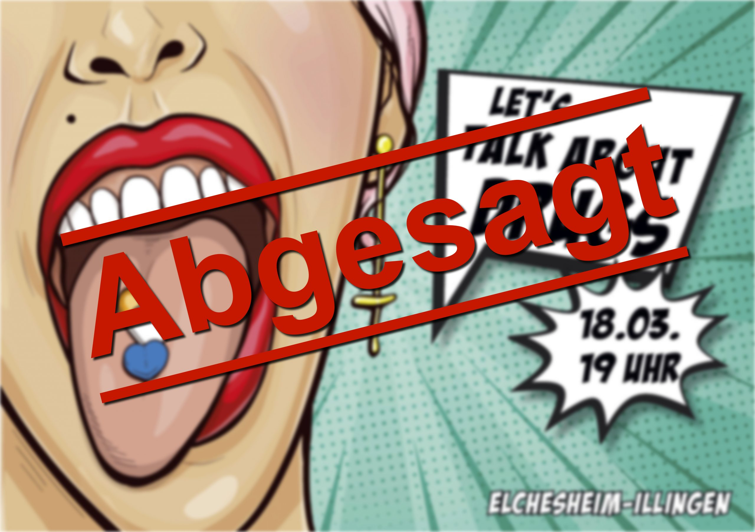 Let´s talk about drugs – abgesagt!